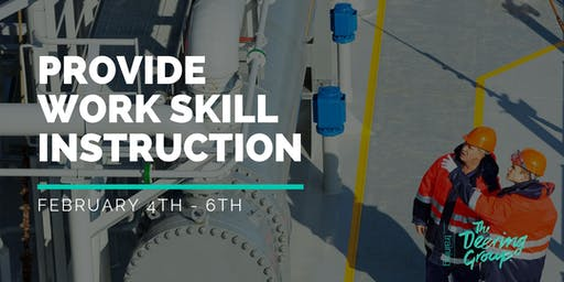 Provide Work Skill Instruction TAEDEL301 - February