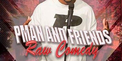 P-Man Raw Comedy Show