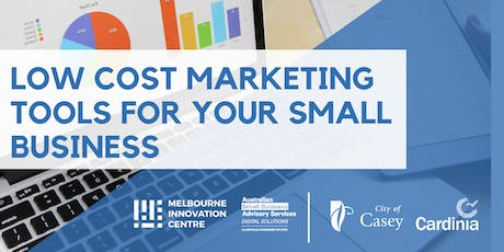 Low Cost Marketing Tools for your Small Business - Casey Cardinia  tickets