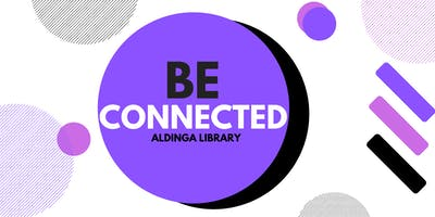 Be Connected: Online Skills - Money - Aldinga Library