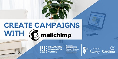 [CANCELLED WORKSHOP]: Create Marketing Campaigns with Mailchimp - Casey Cardinia tickets