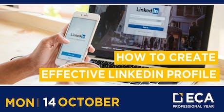 ECA PY Workshop: How to Create an Effective LinkedIn Profile  tickets