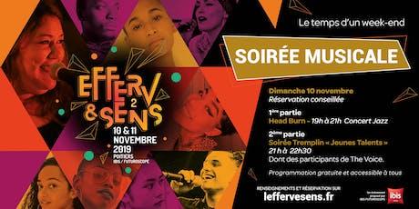 Efferv&Sens 2 - Soirée musicale billets