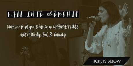 Fall Into Worship tickets