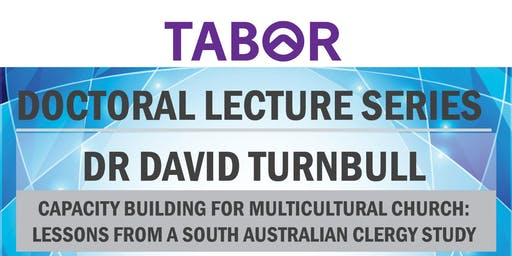 DOCTORAL LECTURE SERIES David Turnbull