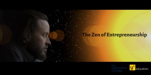 The Zen of Entrepreneurship