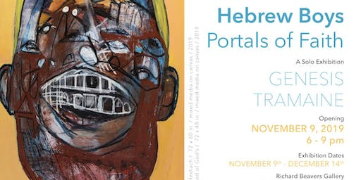 "Genesis Tramaine ""Hebrew Boys: Portals of Faith"" Exhibition"