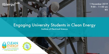 Engaging University Students in Clean Energy - IES tickets