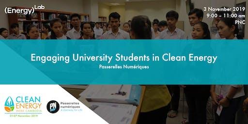 Engaging University Students in Clean Energy - Passerelles Numériques (PNC)