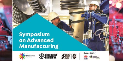 Symposium on Advanced Manufacturing