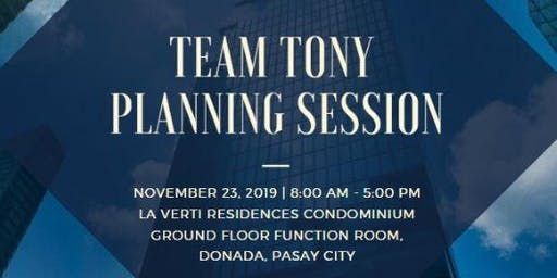 TEAM TONY PLANNING SESSION