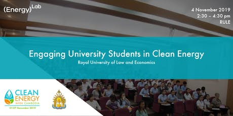 Engaging University Students in Clean Energy - RULE tickets