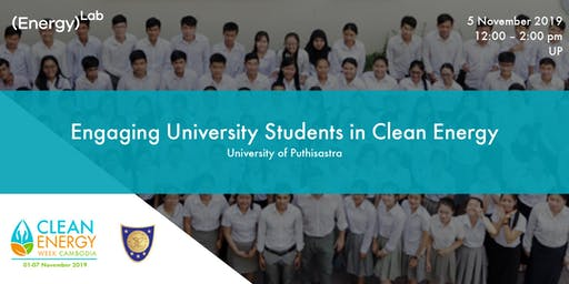 Engaging University Students in Clean Energy - UP