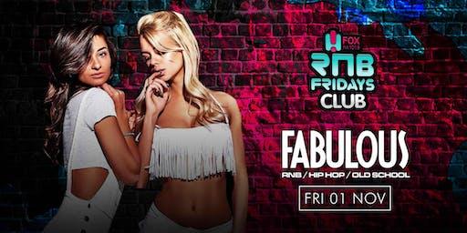 FABULOUS FRIDAYS Level 3 Nightclubs  Friday 1st November