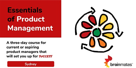 Brainmates Essentials of Product Management - Sydney tickets