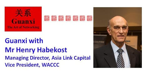 Guanxi with Mr Henry Habekost tickets
