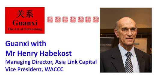 Guanxi with Mr Henry Habekost