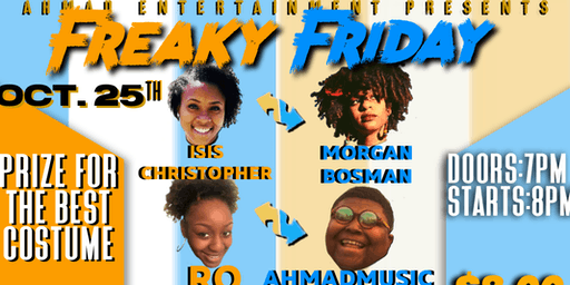 Ahmad Entertainment Presents: Freaky Friday