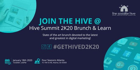 HIVE SUMMIT 2K20  DIGITAL MARKETING BRUNCH & LEARN tickets