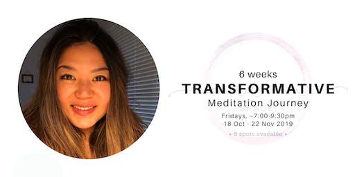 6 Weeks Transformative Meditation Journey