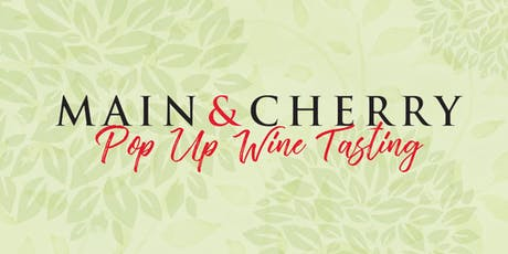 Main & Cherry Wine Tasting Experience tickets