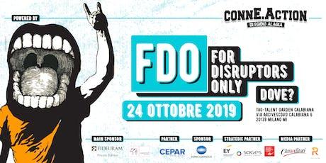 FDO - For Disruptors Only #12 biglietti