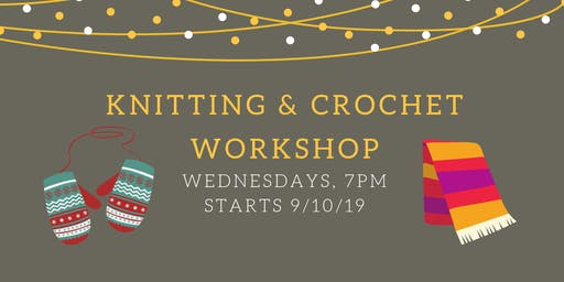 Beginner Knitting and Crochet Workshop (16/10/19)