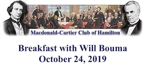Macdonald-Cartier Club of Hamilton Breakfast with Will Bouma tickets