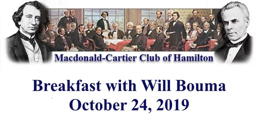 Macdonald-Cartier Club of Hamilton Breakfast with Will Bouma