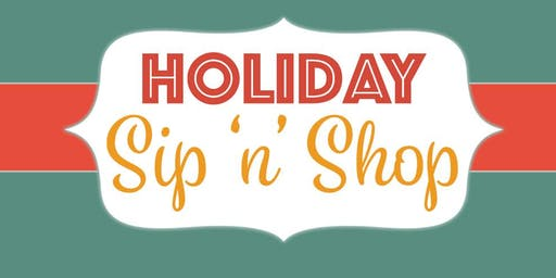 2019 Holiday Sip 'n' Shop