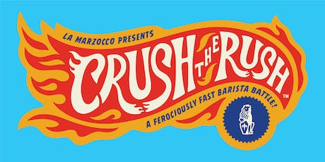 Crush the Rush @ Milan Coffee Festival biglietti