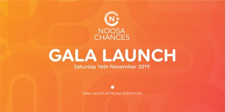 Noosa Chances Gala Dinner and Launch tickets