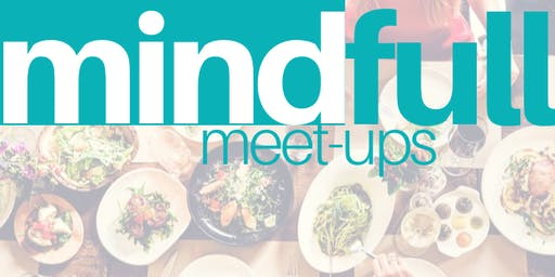 Mind Full Meet Up: Empowering Eating Disorder Recovery