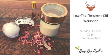 Low Tox Christmas Gift Workshop tickets