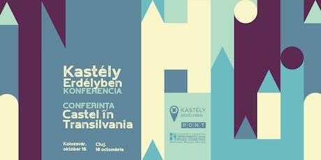 Kastély Erdélyben konferencia/Conferința Castel în Transilvania tickets