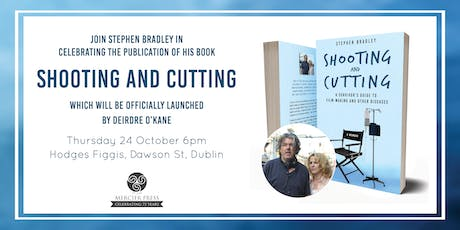Book Launch - Shooting and Cutting by Stephen Bradley tickets