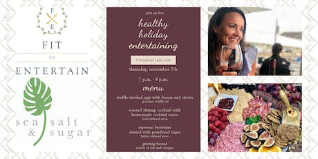 Healthy Holiday Entertaining tickets