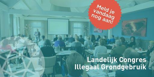 Landelijk congres illegaal grondgebruik