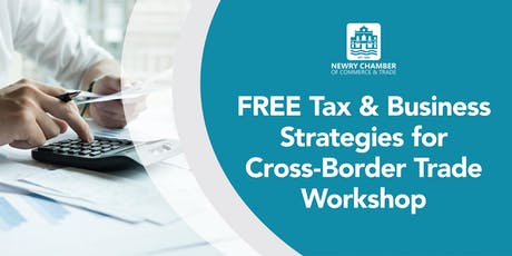 FREE Tax & Business Strategies for Cross-Border Trade Post-Brexit Workshop tickets