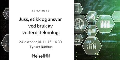 Temamøte: Juss, etikk og ansvar ved bruk av velferdsteknologi