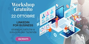 LinkedIn for Business -> Workshop GRATUITO
