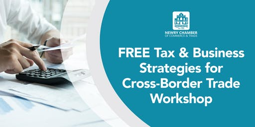 FREE Tax & Business Strategies for Cross-Border Trade Post-Brexit Workshop