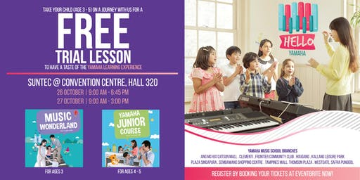 Hello Yamaha  @ Suntec - 2 Amazing Days of FREE Yamaha Music Trial Lessons