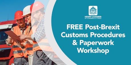 FREE Post-Brexit Customs Procedures & Paperwork Workshop tickets