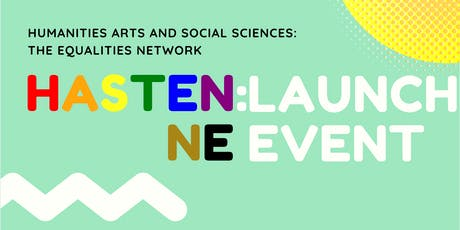 Launch Event- Humanities Arts and Social Sciences: The Equalities Network tickets