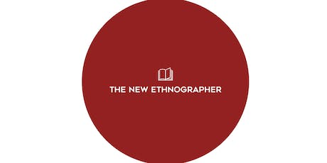 The New Ethnographer Pre-Field Training Workshop tickets