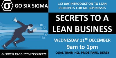 Secrets to a Lean Business - 1/2 day introduction to lean principles