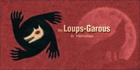 Soirée Loups-Garous - Jeudi 17 octobre - 20h billets