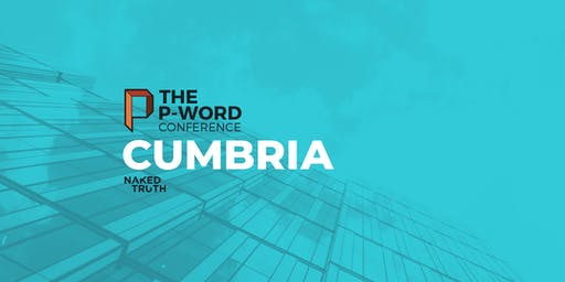 The P-Word Conference: CUMBRIA