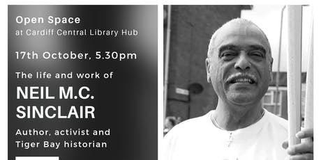 Life & Work of Neil M C Sinclair, Tiger Bay Historian tickets